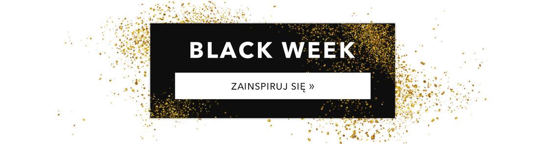 Zainspiruj się na BLACK WEEK!
