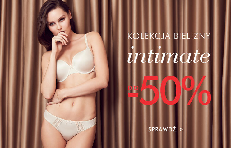Bielizna intimate do -50%